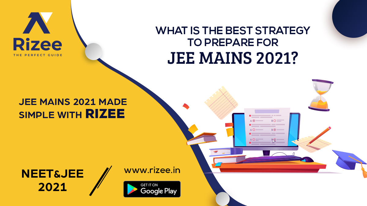 How To Prepare For Jee Mains 2021 With Self-Study & Practice Tests.